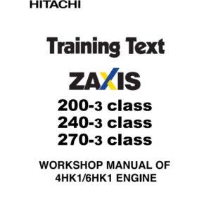 Hitachi ZX200-3, ZX240-3, ZX270-3 Workshop Manual Of 4HK1, 6HK1 Engines