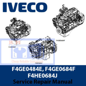 Iveco F4GE0484E, F4GE0684F, F4HE0684J Engines Service Repair Manual