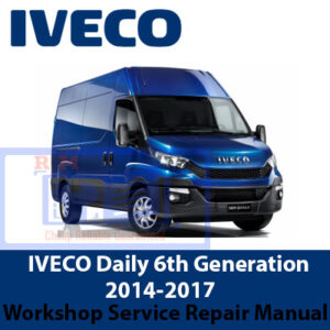 Iveco daily workshop manual – 6th Generation 2014 – 2017