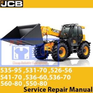 JCB 526-56, 531-70, 535-95, 536-60,536-70, 541-70, 550-80, 560-80 Service Repair Manual