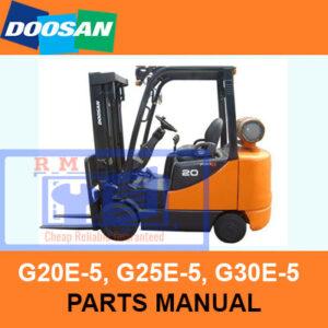 Doosan G20E-5, G25E-5, G30E-5 Fork Lift Parts Manual