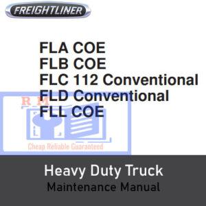 Freightliner FLA, FLB, FLC, FLD, FLL Heavy Duty Truck Maintenance Manual