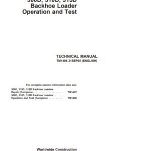 John Deere 300D, 310D, 315D Backhoe Loader Technical Manual