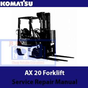 Komatsu AX20 Forklift Service Repair Manual