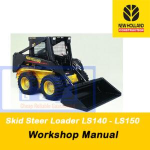 New Holland Skid Steer Loader LS140, LS150 Workshop Manual