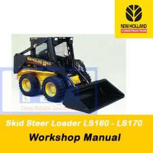 New Holland Skid Steer Loader LS160, LS170 Workshop Manual