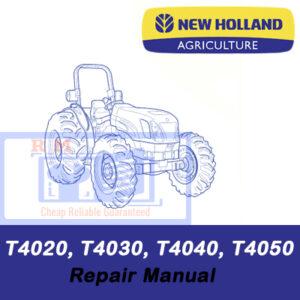 New Holland T4020, T4030, T4040, T4050 Standard Tractor Repair Manual