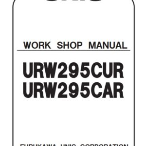 Furukawa Crane URW295CUR, URW295CAR Workshop Manual