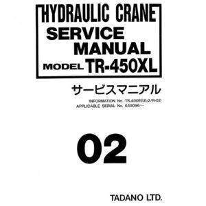 Tadano Carne TR-450XL, TR-400E-2  Service Manual