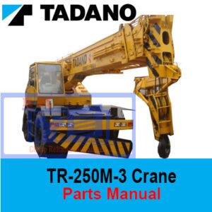 Tadano TR-250M-3 Crane Parts Manual