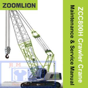 Zoomlion ZCC800H Crawler Crane Maintenance & Service Manual