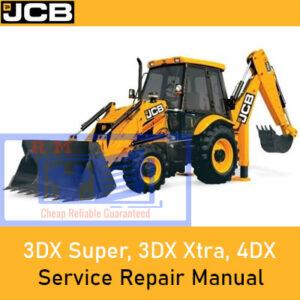 JCB 3DX Super, 3DX Xtra, 4DX Loader Service Repair Manual