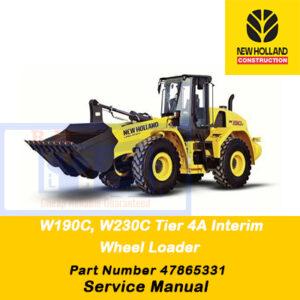 New Holland W190C, W230C Tier 4A (Interim) Wheel Loader Service Manual (Part # 47865331)