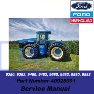 New Holland 9280, 9282, 9480, 9482, 9680, 9682, 9880, 9882 Tractor Repair Manual (Part # 40928001)