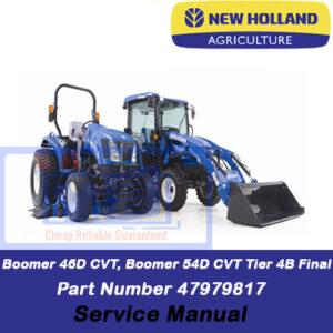 New Holland Boomer 46D CVT, Boomer 54D CVT Tier 4B (final) Compact Tractor Service Manual (Part # 47979817)