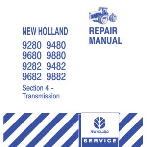 New Holland 9280, 9282, 9480, 9482, 9680, 9682, 9880, 9882 Tractor Repair Manual (Part # 40928004)