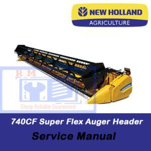 New Holland 740CF Super Flex Auger Header Service Manual
