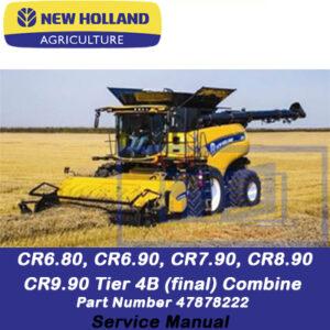 New Holland CR6.80, CR6.90, CR7.90, CR8.90, CR9.90 Tier 4B (final) Combine Service Manual