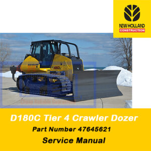 New Holland D180C Tier 4 Crawler Dozer Service Manual