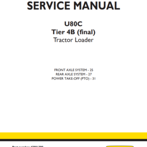 New Holland U80C Tier 4B (final) Tractor Loader Service Manual (Part # 47881790)