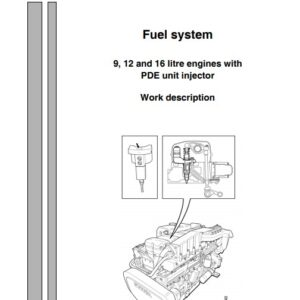 Scania Engines 9 12 16 PDE Unit Injector (1588862) Workshop Manual