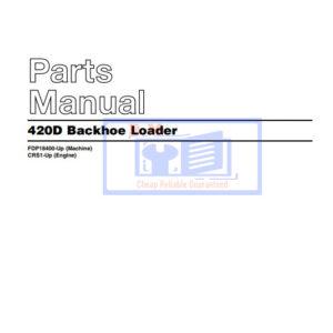 Caterpillar 420D Backhoe Loader Parts Manual