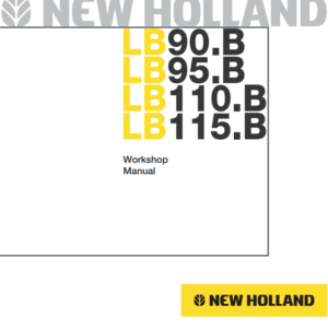 New Holland LB90.B, LB95.B, LB110.B, LB115.B Workshop Manual
