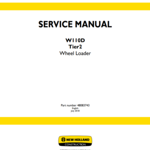 New Holland W110D Tier2 Wheel Loader Service Manual