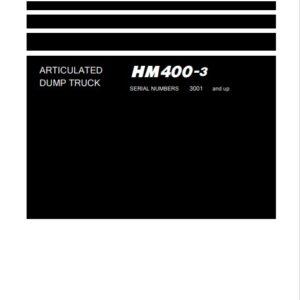 Komatsu HM400-3 Japan Dump Truck S.N 3001-UP Workshop Manual