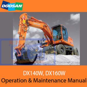 Doosan DX140W, DX160W Excavator Operation and Maintenance Manual